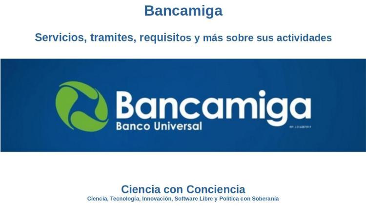 Bancamiga: Banca privada venezolana de vanguardia
