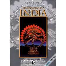 Filosofias da Índia Zimmer - Os livros mais fundamentais de Yoga