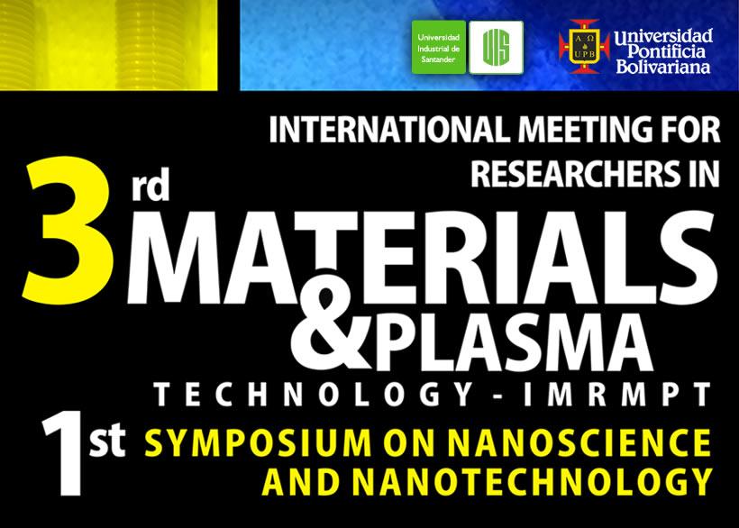 3er encuentro internacional de investigadores en materiales y tecnología del plasma