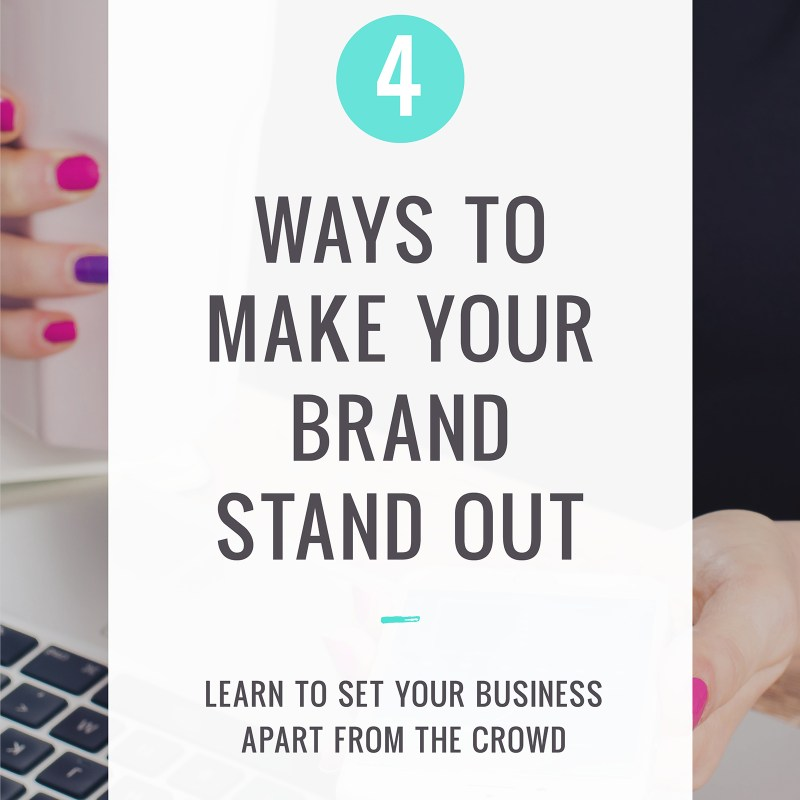 4 Ways to Stand Out from the Rest