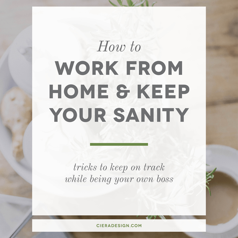 How to Work from Home & Keep Your Sanity