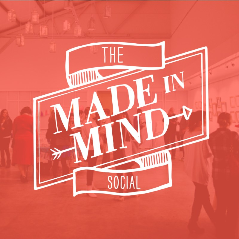 The Made In Mind Social