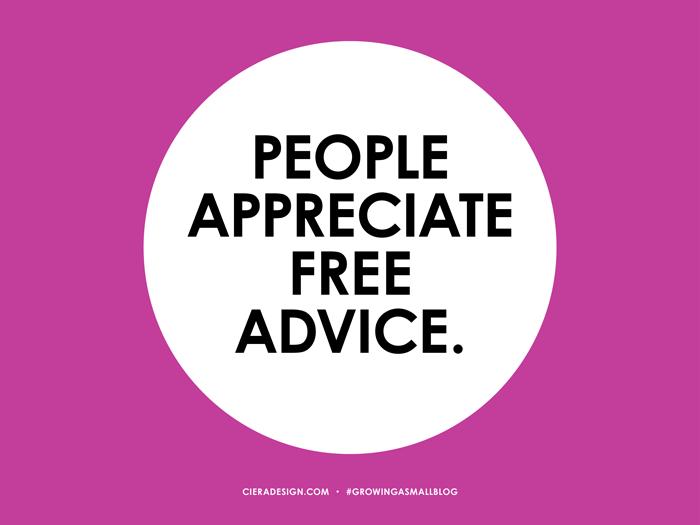 People Appreciate Free Advice