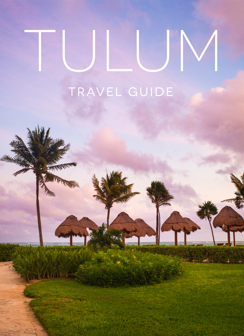 Tulum Mexico Travel Guide