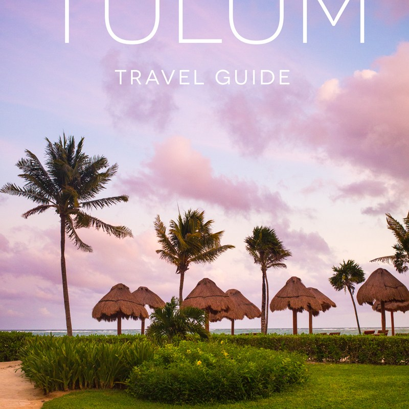 Tulum Mexico Travel Guide
