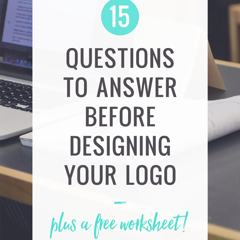 15 Questions to Answer Before Designing Your Logo