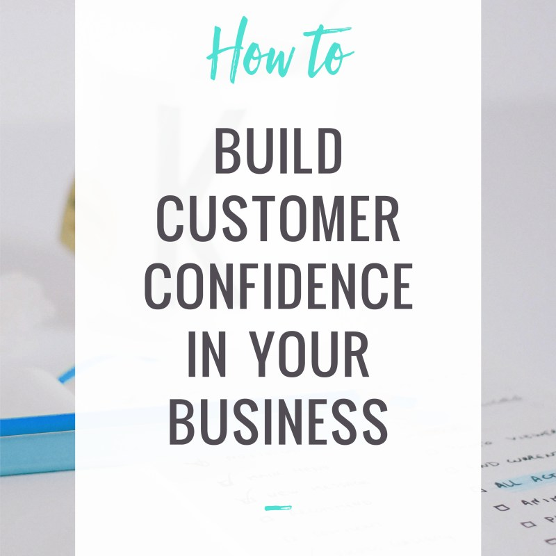 Tips to Build Customer Confidence