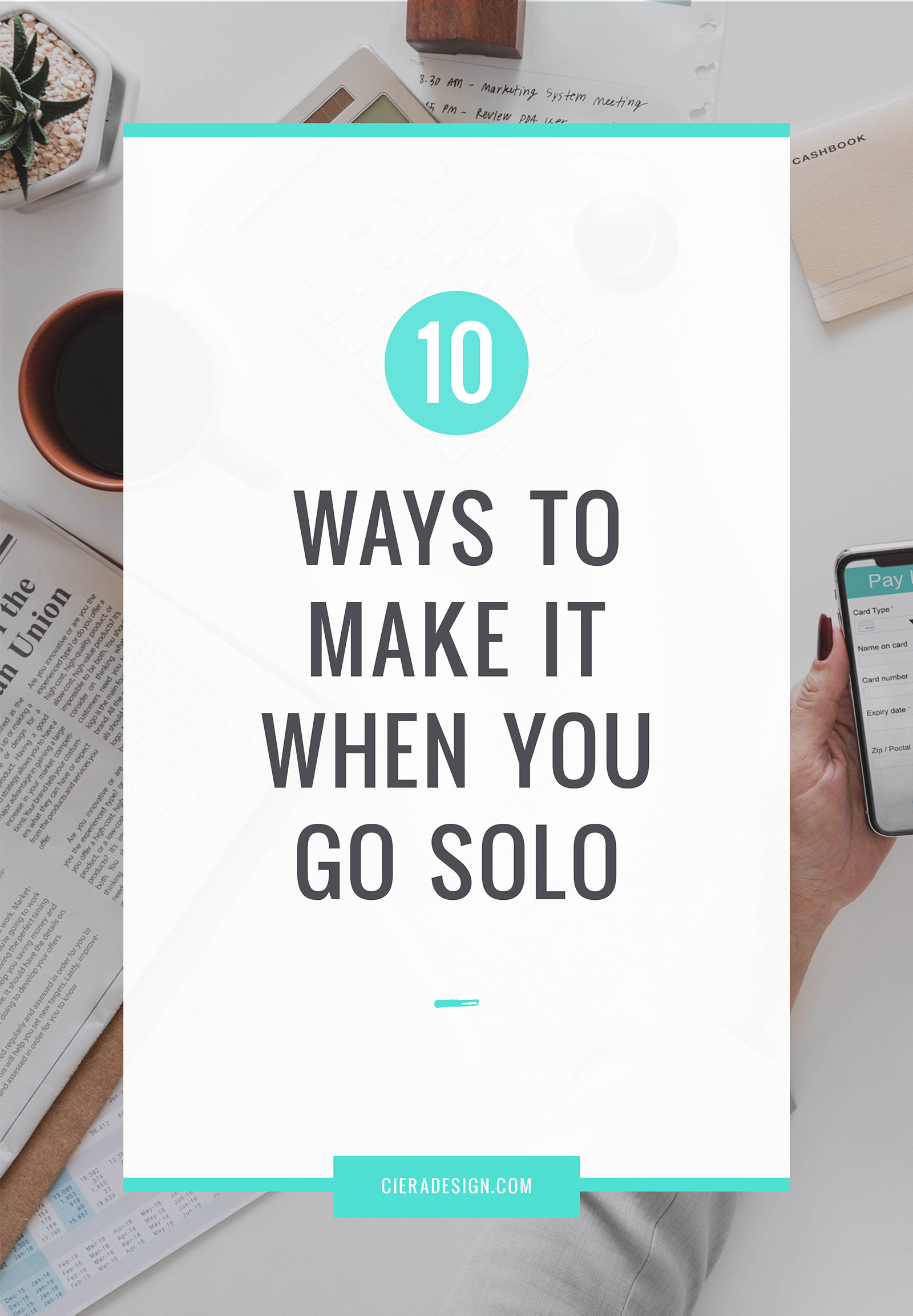 10 Ways To Make It When You Go Solo