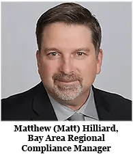Matthew (Matt) Hilliard, Bay Area Regional Compliance Manager