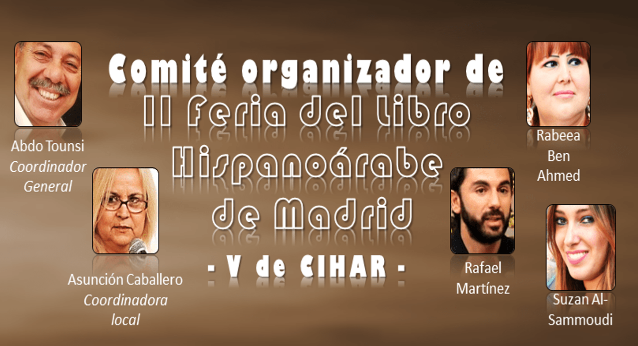 Comité Organizador de la II Feria del Libro Hispanoárabe CIHA de Madrid