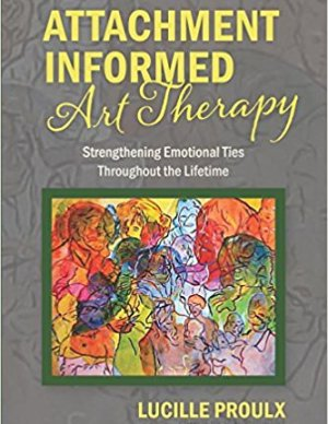 Attachment  Informed Art Therapy (E-book)