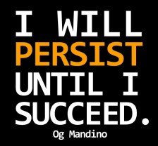 I will persist until I succeed Og Mandino