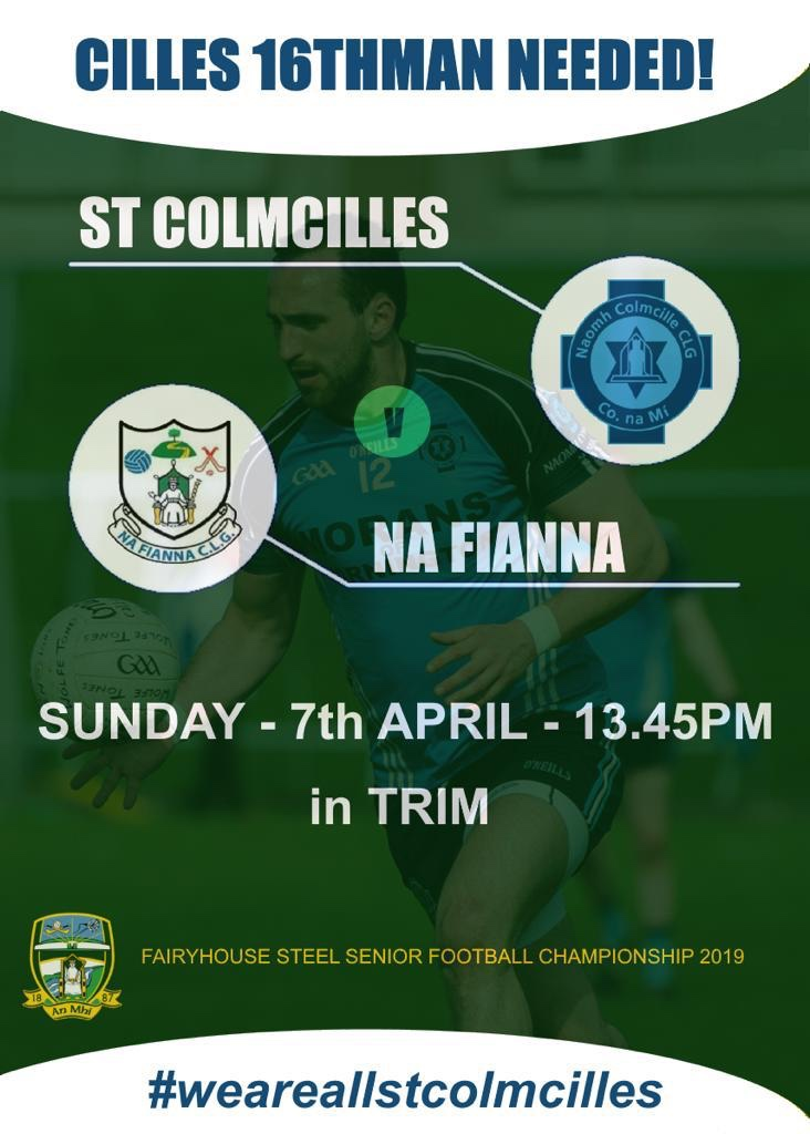 SFC Round 1, 7 th April 2019. St. Colmcilles 0-14 : Na Fianna 3-09