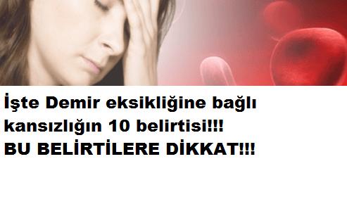 DEMİR EKSİKLİĞİ KANSIZLIĞI 10 BELİRTİSİ