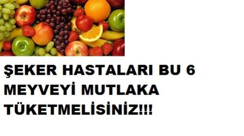 ŞEKER HASTALARININ TÜKETMESİ GEREKEN 6 MEYVE