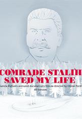 Poster do filme Comrade Stalin Saved My Life