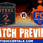 Bethlehem Steel v FC Cincinnati – Simple Man's Preview