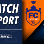 Match Report: FC Cincinnati vs Xavier University