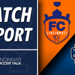 Match Report: FC Cincinnati 1- Charlotte Independence 0