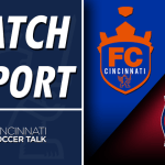 Match Report: FC Cincinnati vs. Chicago Fire