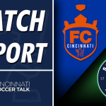 Match Report – FC Cincinnati Offense Explodes in Home Opener