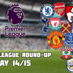 Premier League Round-Up: Matchdays 14/15