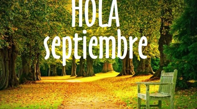 Llegó septiembre