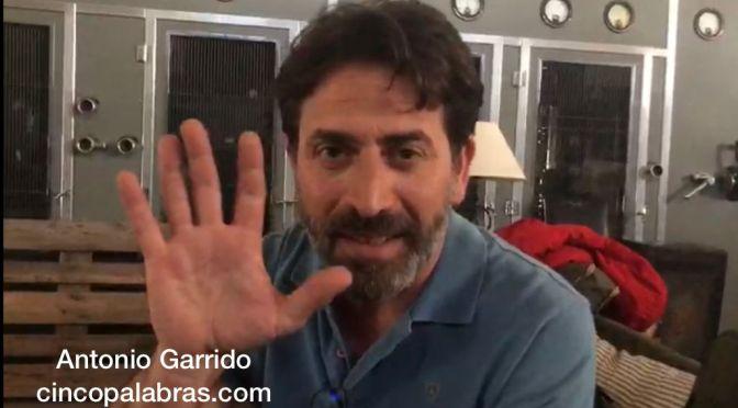 ESCRIBE TU RELATO DEL MES DE  SEPTIEMBRE (IV):  ANTONIO GARRIDO, ACTOR @AGARRIDOFICIAL @losprotegidos