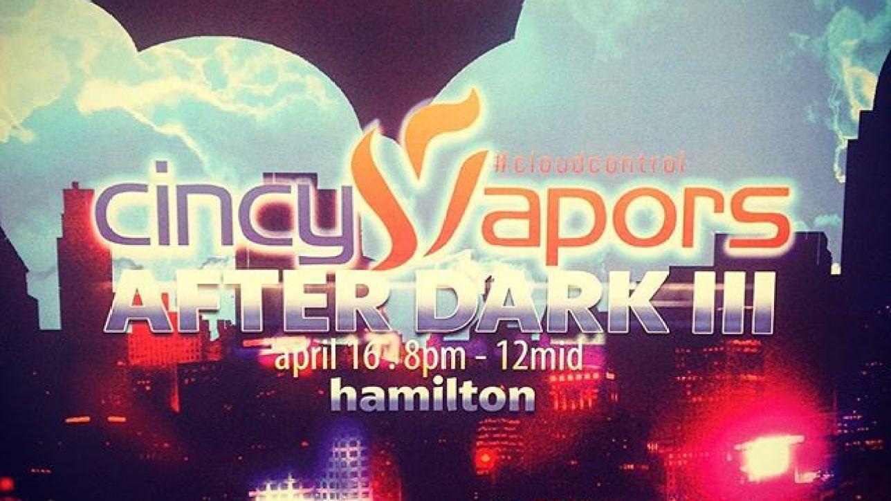 Cincy Vape Meet - Cincy Vapors - Cincinnati's Vape Stores