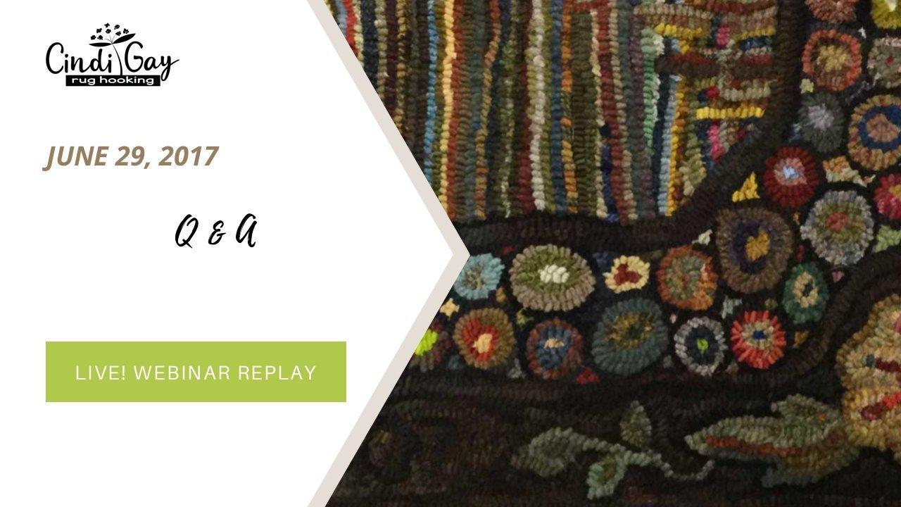 6/29/17 rug hooking webinar replay