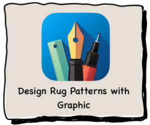 Using Graphic to create and plan your rug hooking patterns