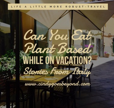 Can You Eat Plant Based While on Vacation