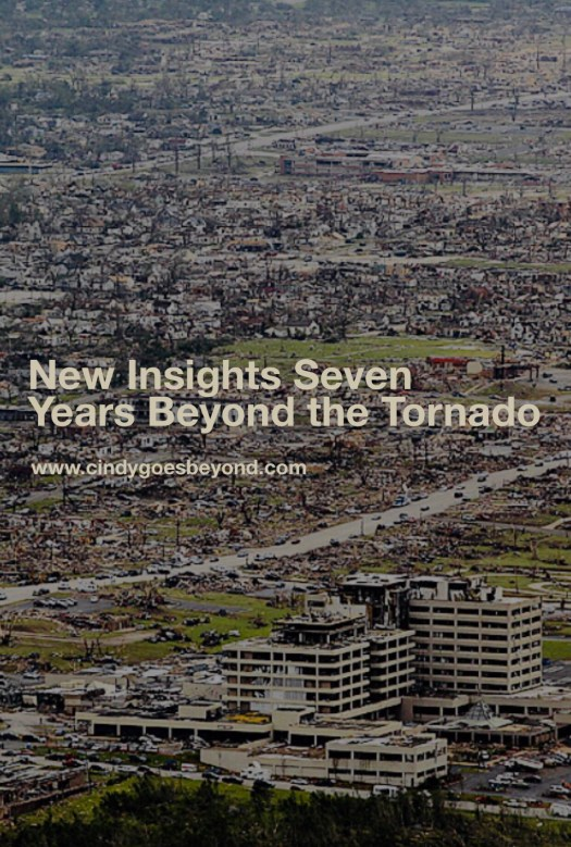 New Insights Seven Years Beyond the Tornado