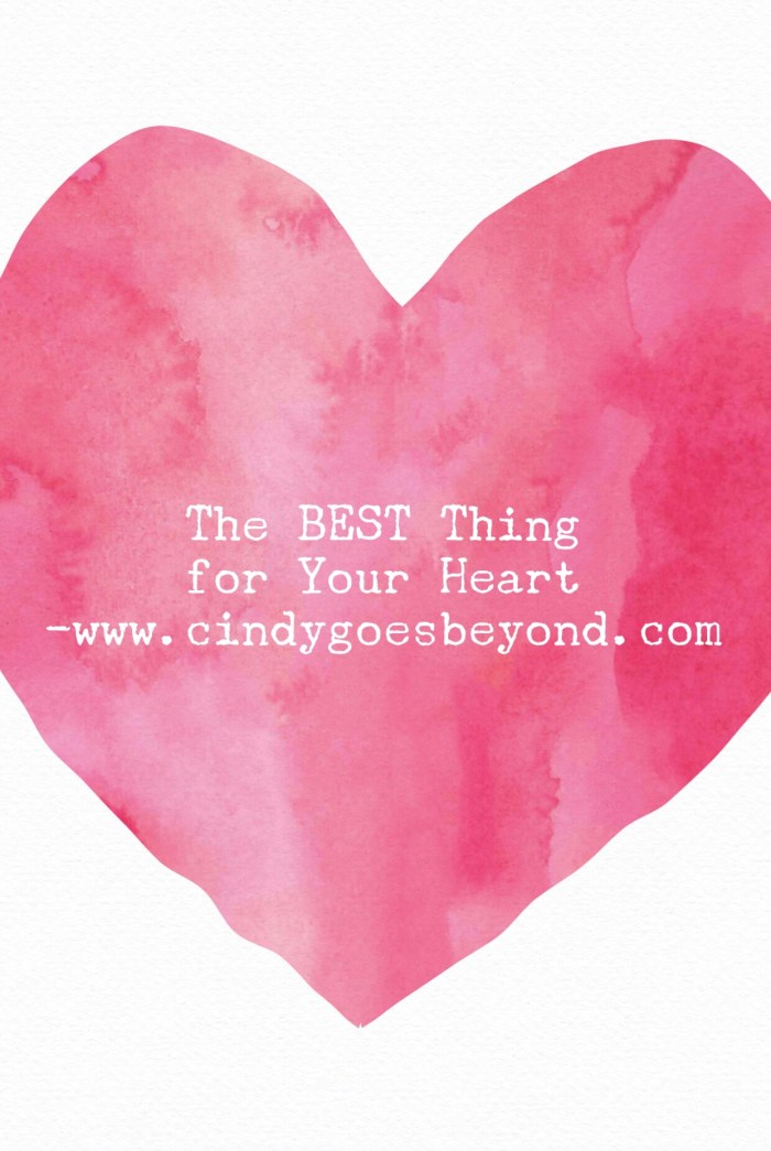 The BEST Thing for Your Heart