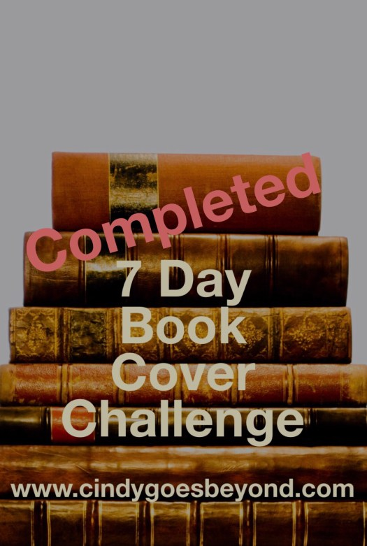 7 Day Book Cover Challenge - Completed