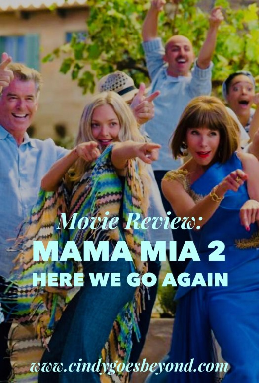 Movie Review Mama Mia Here We Go Again