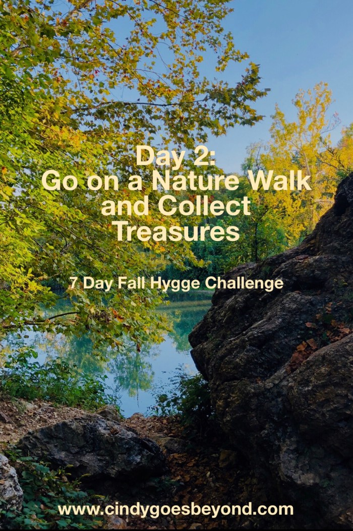 Day 2: Go on a Nature Walk and Collect Treasures
