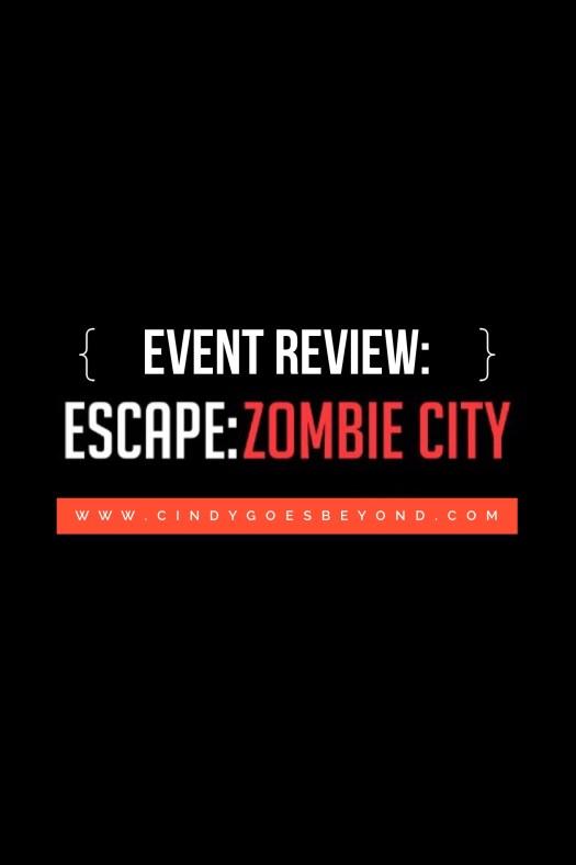 Event Review Escape Zombie City