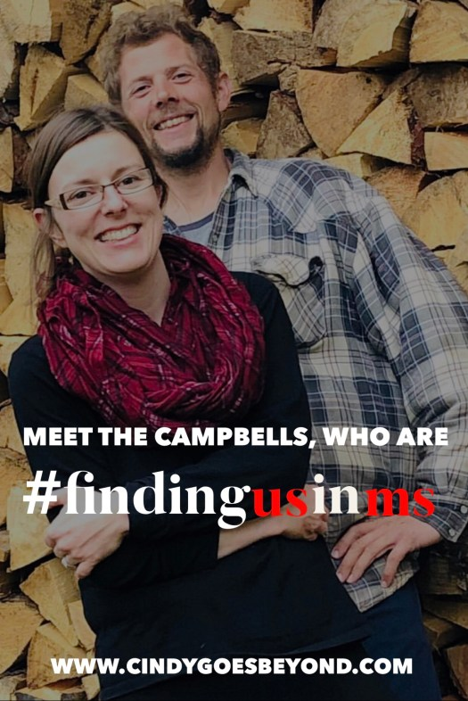 Meet the Campbells Who are #findingusinms