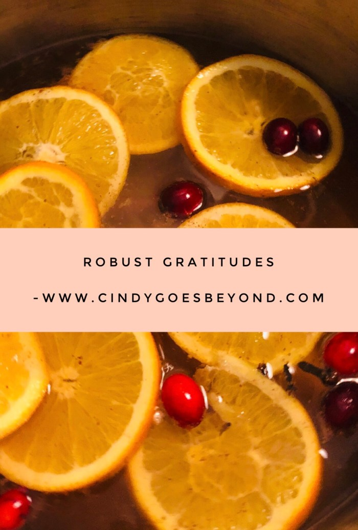 Robust Gratitudes