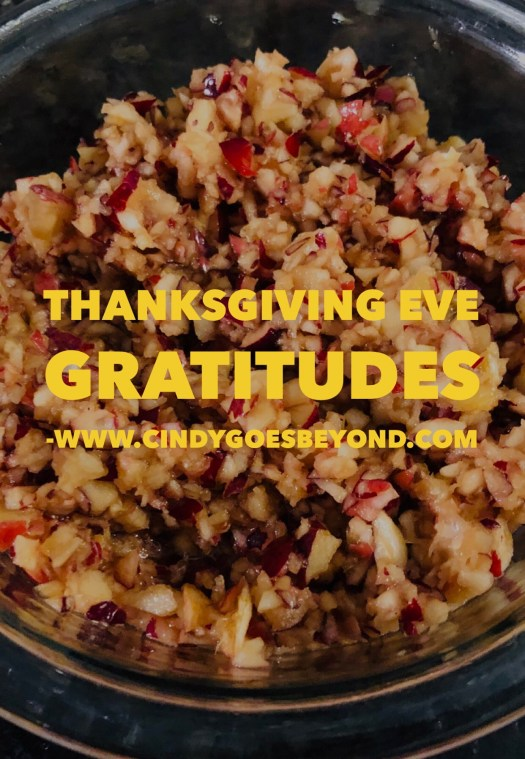 Thanksgiving Eve Gratitudes