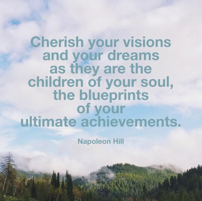 Cherish Your Visions