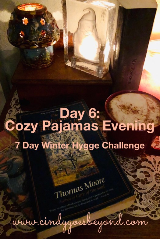 Day 6: Cozy Pajamas Evening