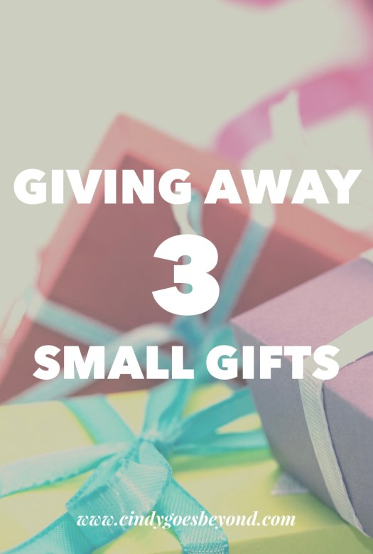 Giving Away 3 Small Gifts