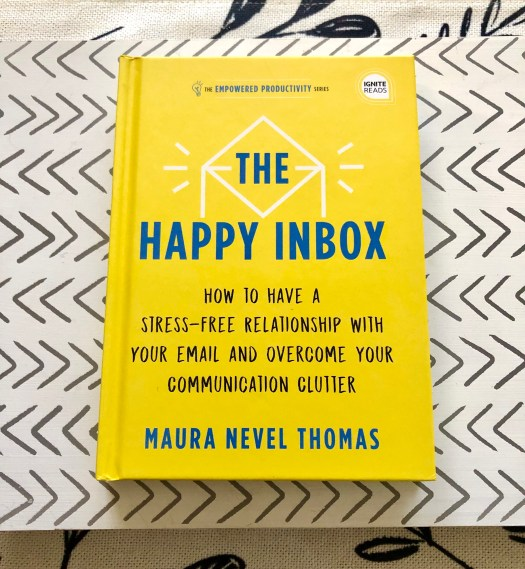 What I'm Reading Currently and Why happy inbox