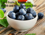 Top 5 Healthiest Fruits & Veggies and What Makes Them So Important