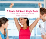 5 Tips on How to Set Weight Loss Goals