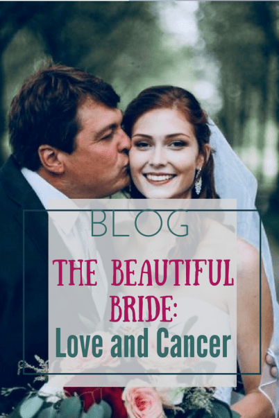 The Beautiful Bride Love and Cancer.jpg