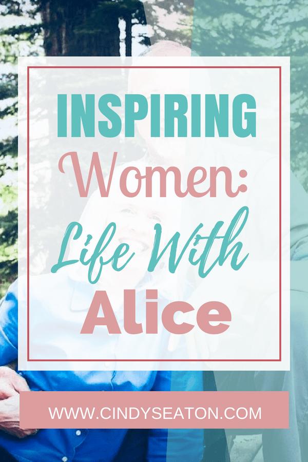 Inspiring Women Life With Alice