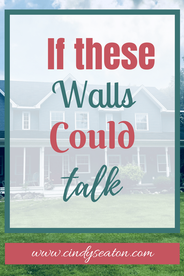 if these walls could talk